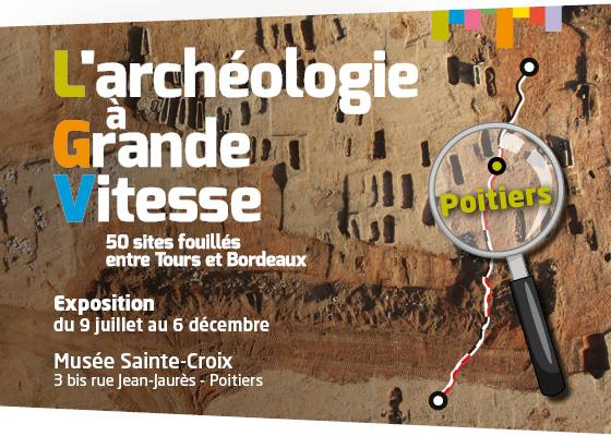 """L'exposition itinérante """"L'archéologie à Grande Vitesse"""" à Poitiers du 9 juillet au 6 décembre"""